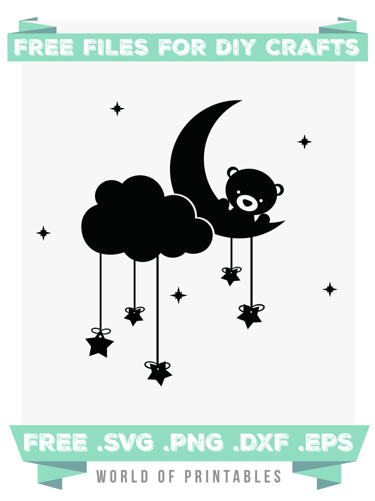 Teddy Bear Moon Stars and Clouds Free SVG Files PNG DXF EPS