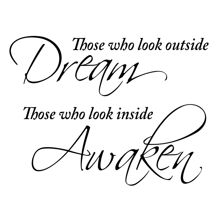 Those who look outside dream quote - Free SVG