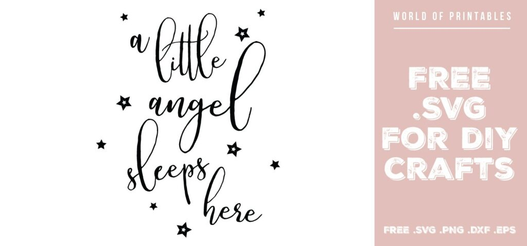 a little angel sleeps here - Free SVG file for DIY crafts and Cricut