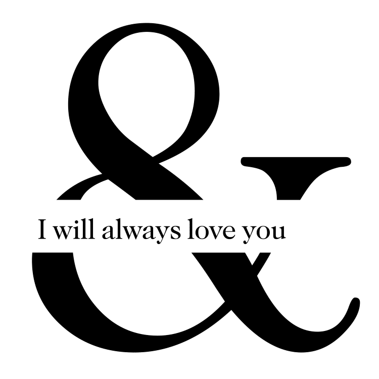 and i will always love you - Free SVG