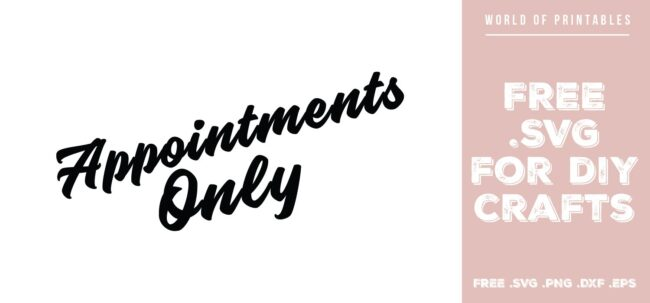 appointments only sign - Free SVG file for DIY crafts and Cricut