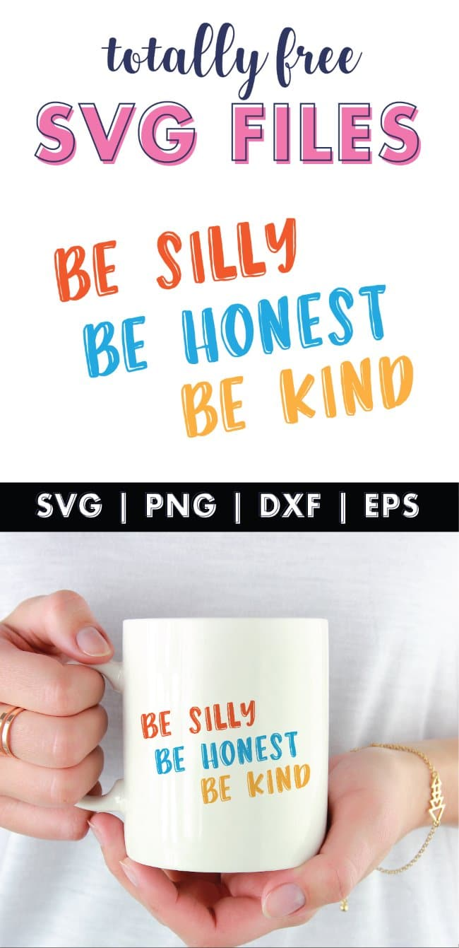 Be silly Be honest Be kind svg file
