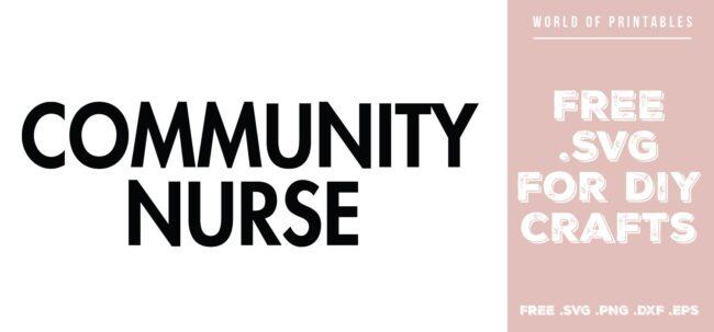 community nurse - Free SVG file for DIY crafts and Cricut