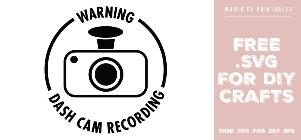 dash cam - Free SVG file for DIY crafts and Cricut