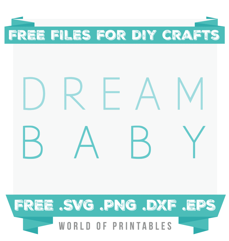 dream baby blue Free SVG Files PNG DXF EPS