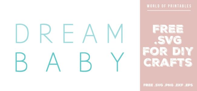dream baby in blue - Free SVG file for DIY crafts and Cricut