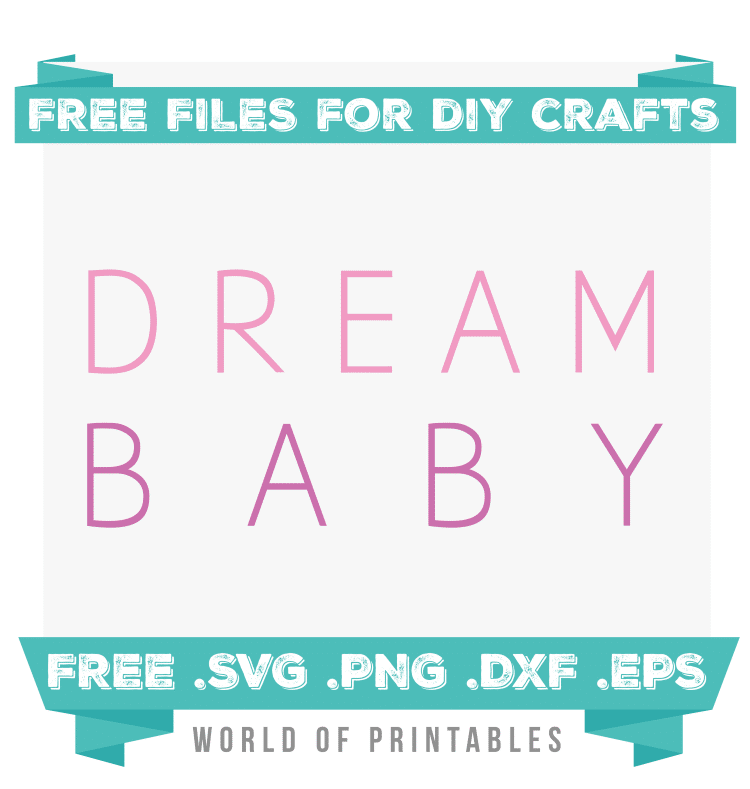 dream baby pink Free SVG Files PNG DXF EPS