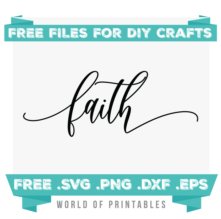 faith Free SVG Files PNG DXF EPS
