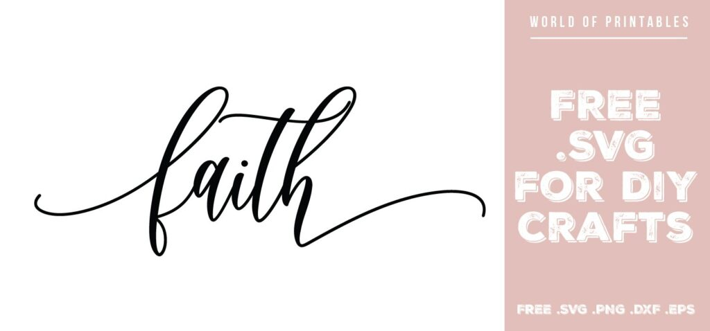 faith - Free SVG file for DIY crafts and Cricut