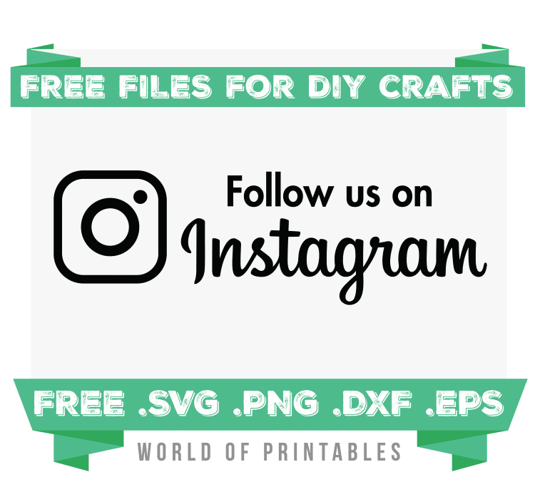 follow us on instagram sign Free SVG Files PNG DXF EPS