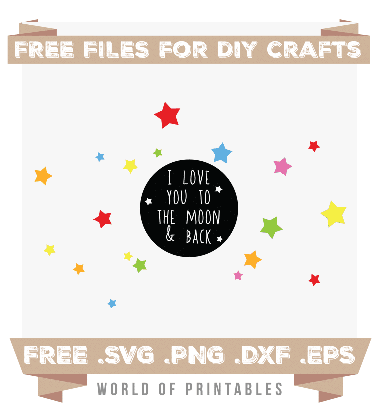 i love you to the moon and back Free SVG Files PNG DXF EPS