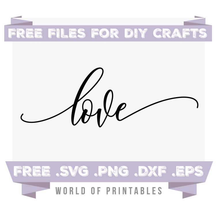 love Free SVG Files PNG DXF EPS