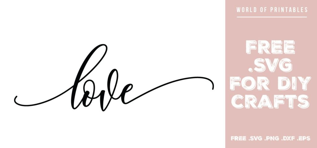 love - Free SVG file for DIY crafts and Cricut