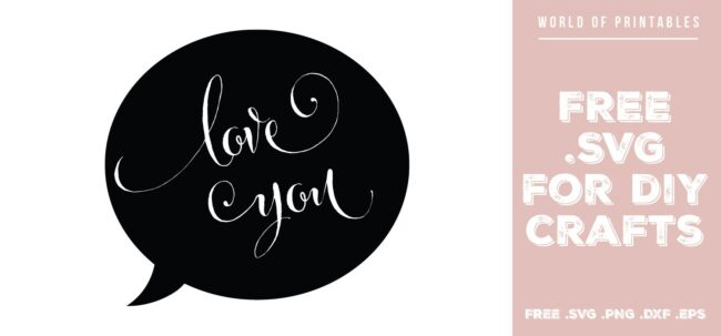 love you speech bubble - Free SVG file for DIY crafts and Cricut