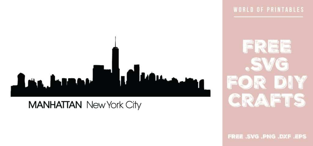 manhattan new york city skyline - Free SVG file for DIY crafts and Cricut