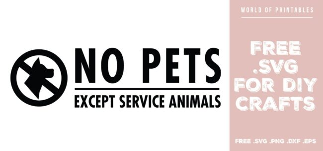 no pets except service animals - Free SVG file for DIY crafts and Cricut
