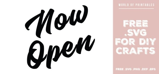 now open sign - Free SVG file for DIY crafts and Cricut