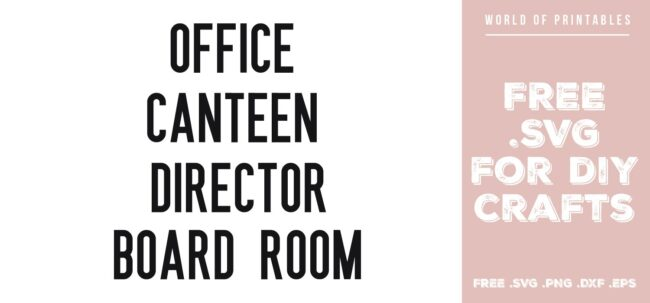 office door signs - Free SVG file for DIY crafts and Cricut