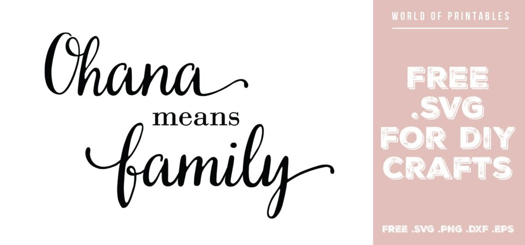 ohana means family - Free SVG file for DIY crafts and Cricut