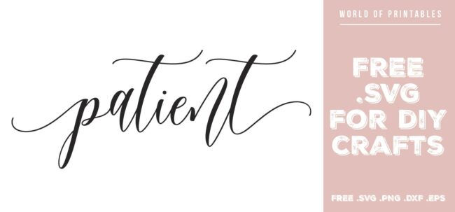 Patient - Free SVG file for DIY crafts and Cricut