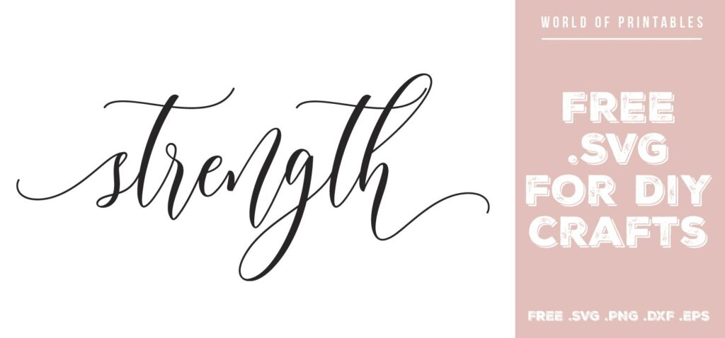 strength - Free SVG file for DIY crafts and Cricut