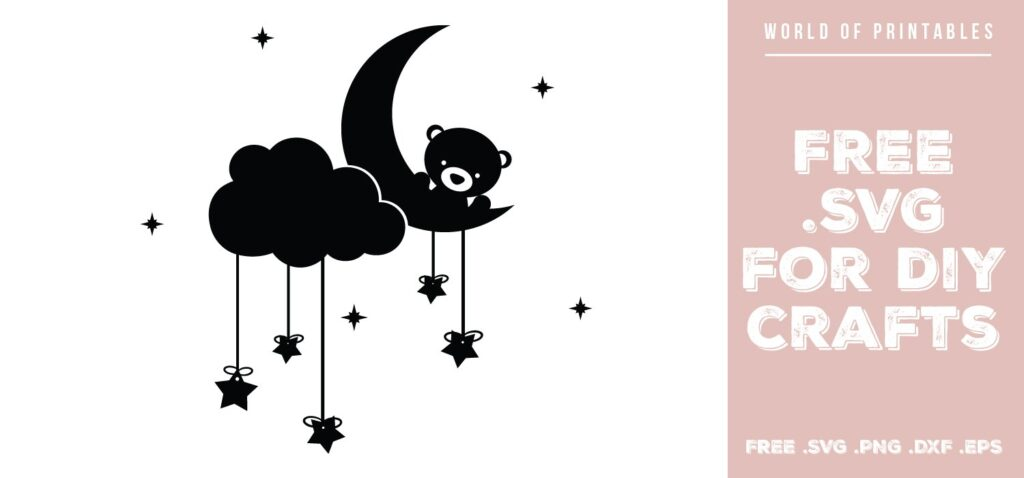 teddy bear moon stars and clouds - Free SVG file for DIY crafts and Cricut