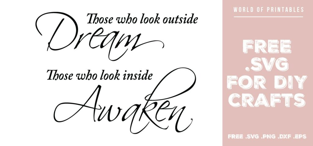 those who look outside dream - Free SVG file for DIY crafts and Cricut
