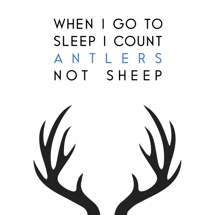 when i go to sleep i count antlers not sheep - Free SVG