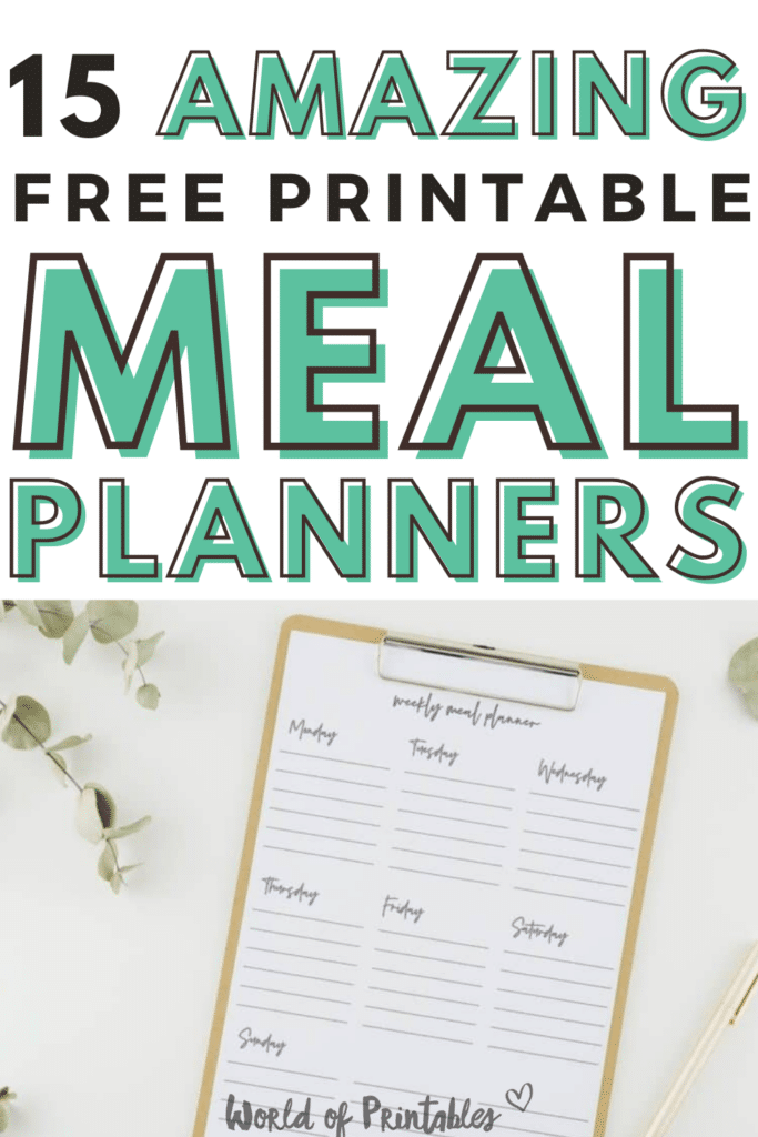 15 Amazing Free Printable Meal Planners
