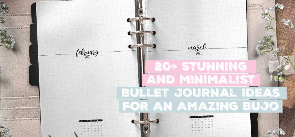 20 Stunning and minimalist bullet journal ideas