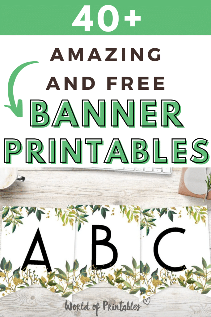 40+ Amazing And Free Banner Printables