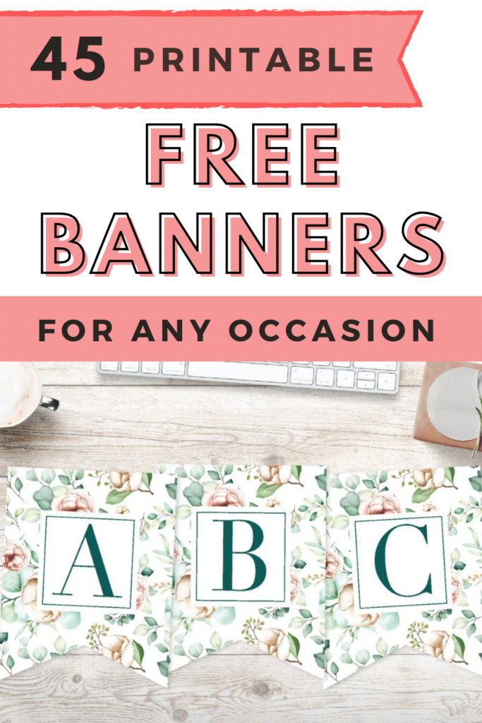 45 Printable Free Banners For Any Occasion