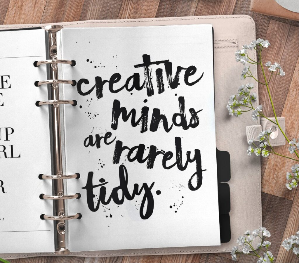 inspirational quote planner page - creative minds are rarely tidy