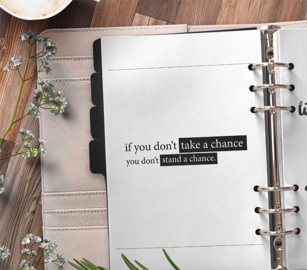 inspirational quote planner page - if you don't take a chance