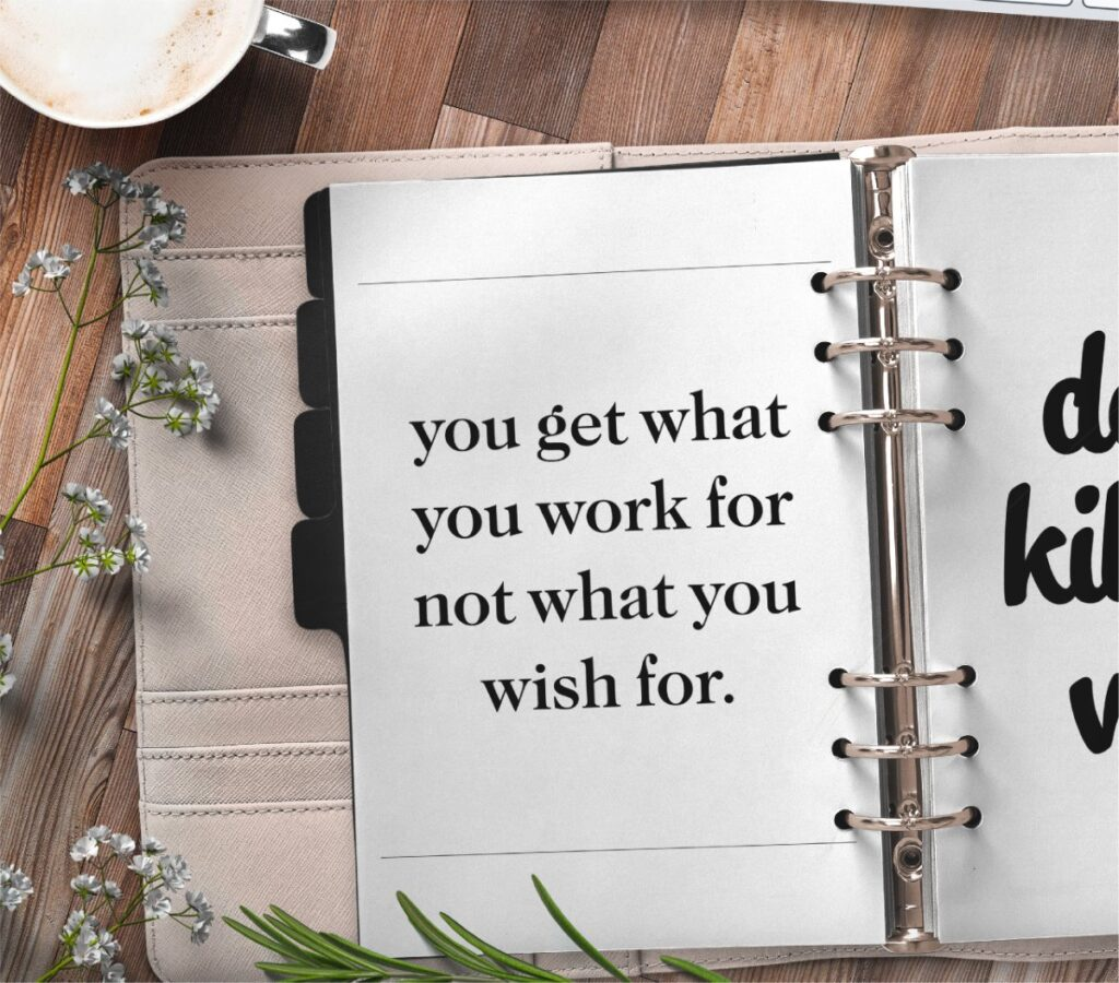 inspirational quote planner page - you get what you work for