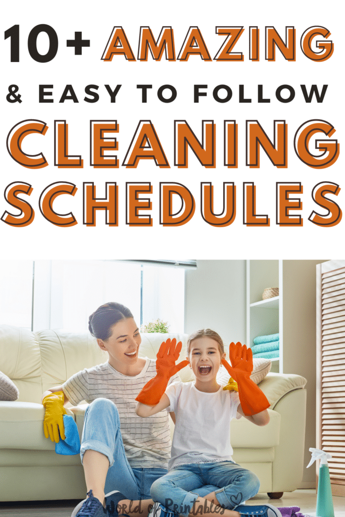 10+ Amazing and Easy to Follow Cleaning Schedules