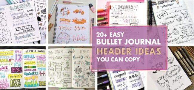20 easy bullet journal header ideas