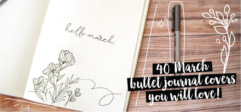 40 march bullet journal covers