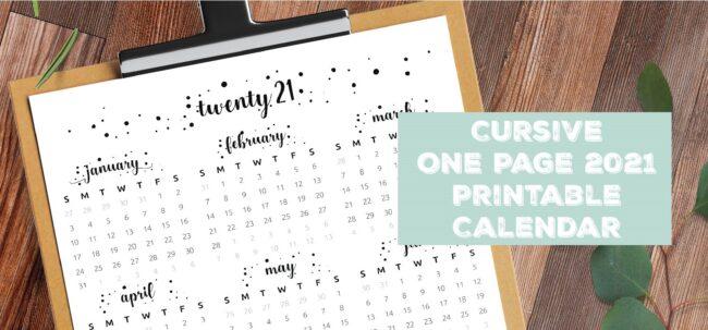 Cursive One Page 2021 Printable Calendar