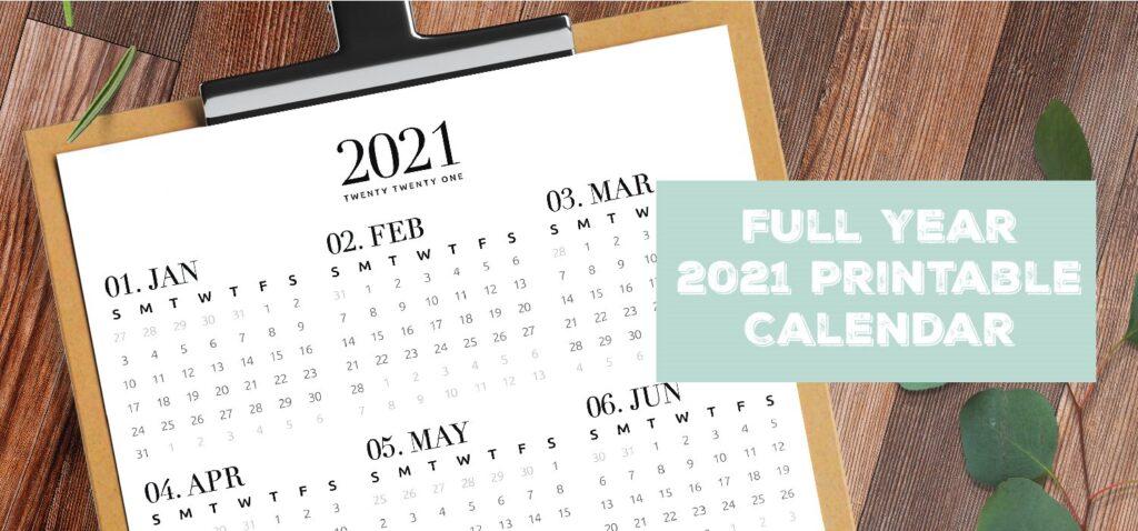 Full Year 2021 Printable Calendar