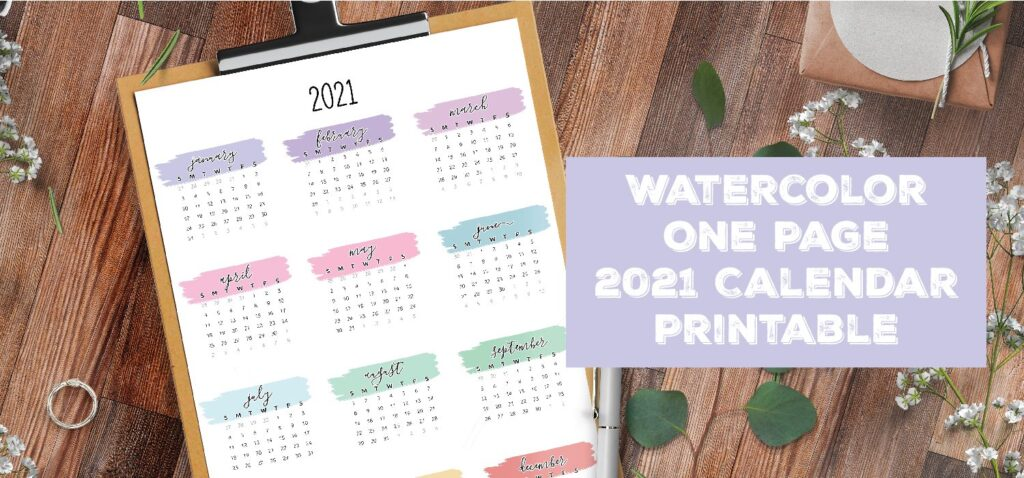One Page 2021 Calendar Watercolor Printable