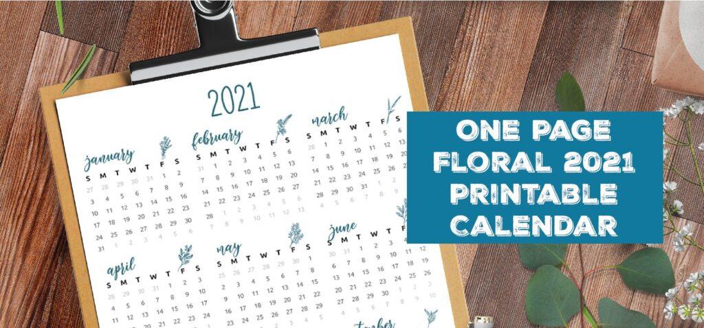 One Page Floral 2021 Printable Calendar