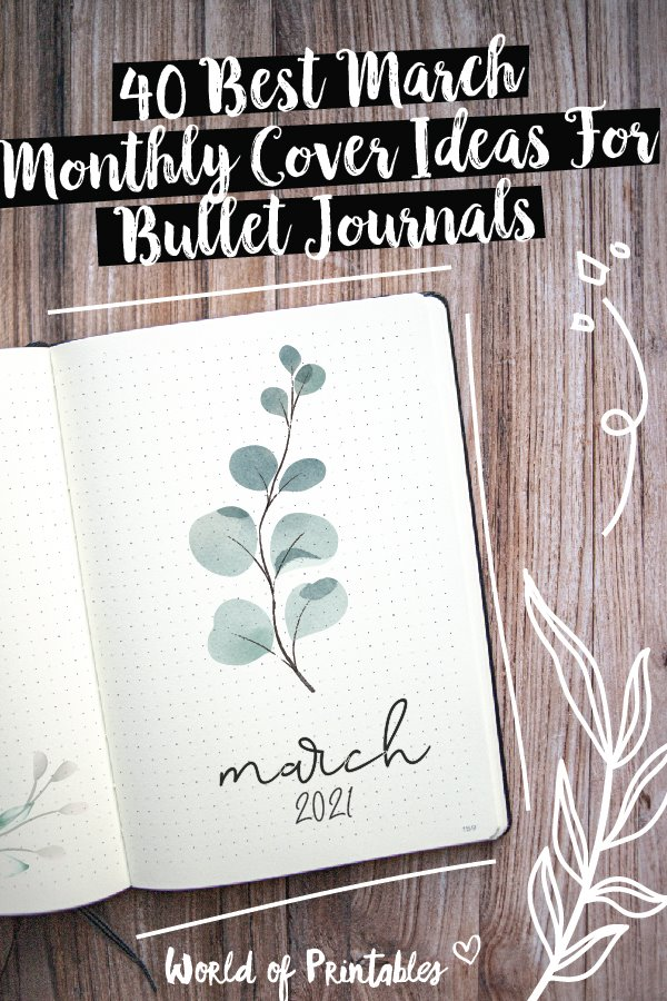 40 best march monthly cover ideas for bullet journals