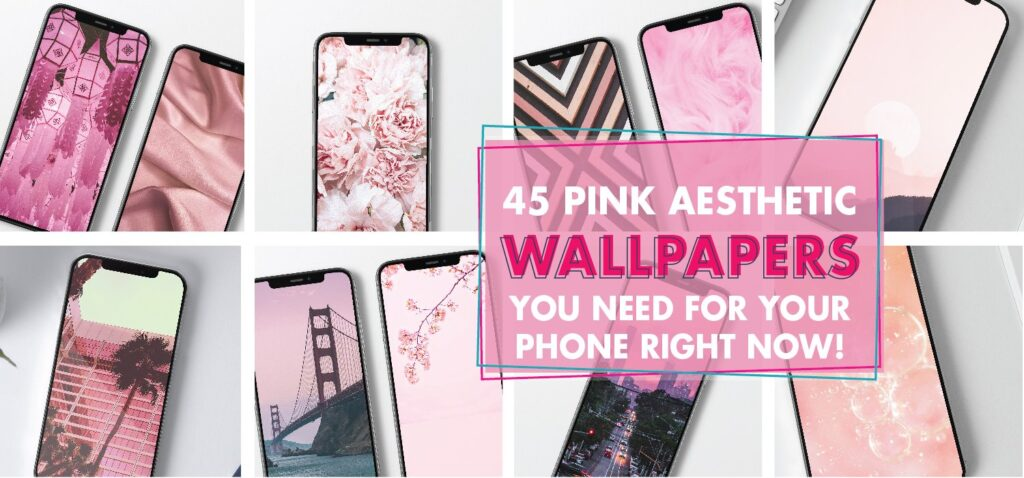 45 Pink Aesthetic Wallpapers You Need For Your Phone Right Now