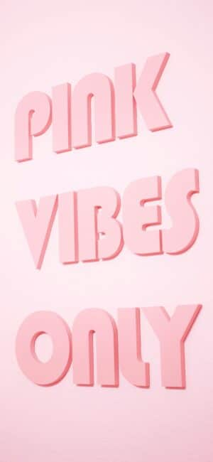 Pink Vibes Only iPhone Wallpaper
