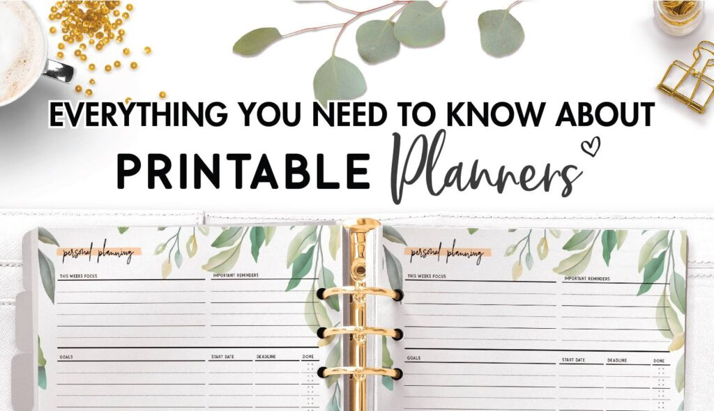everything you need to know about printable planners