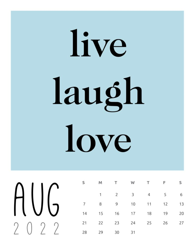 inspirational quotes calendar August 2022