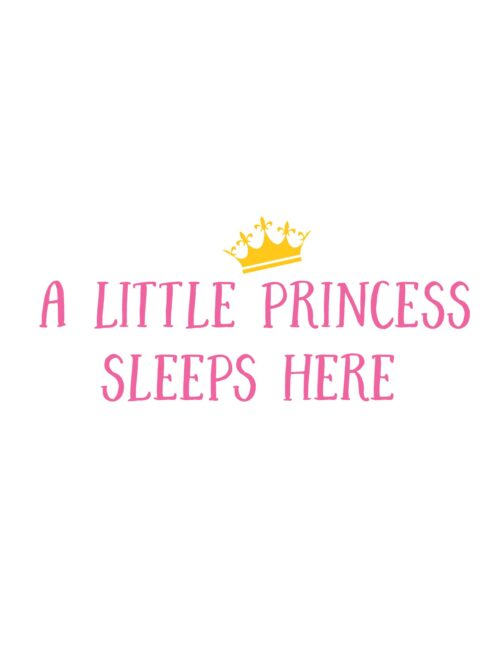 A Little Princess Sleeps Here - Free Printable Girls Room Decor Wall Art Print