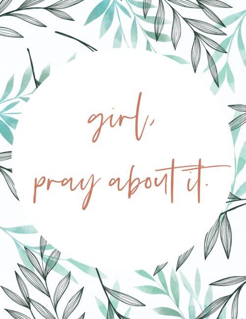 Girl, pray About It - Free Printable Christian Teen Wall Art Print