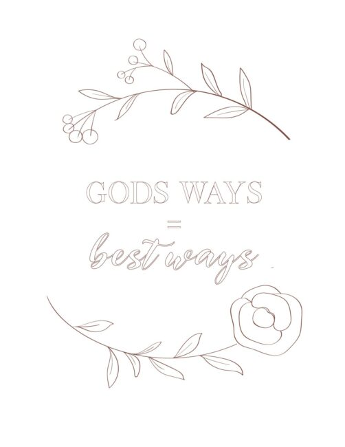 Gods Ways Best Ways Free Printable Bible Quote Wall Art